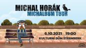 Michal Horák- MICHALBUM TOUR